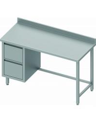 Table Inox adossée avec 2 tiroirs à gauche - Gamme 600